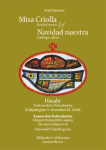 Misa Criolla og Navidad nuestra eftir Ariel Ramirez. Tónleikar 3. desember 2019